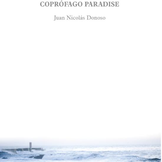 coprofago_paradise_juan-nicolas-donoso